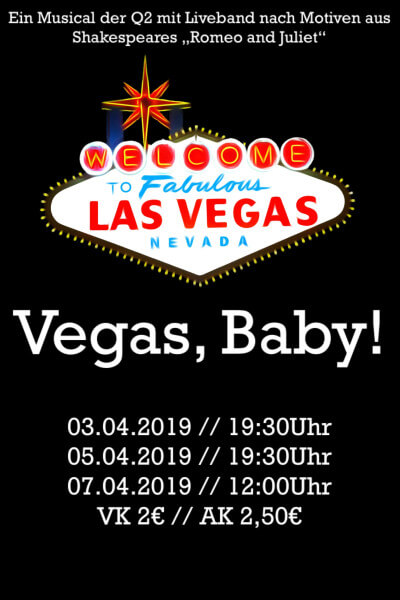 "Vegas, Baby! – Musical nach Motiven aus Shakespeares ""Romeo and Juliet"""