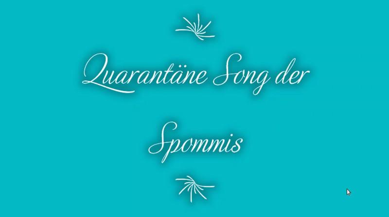 """""""Spommis"""" erfinden den Corona-Song"""